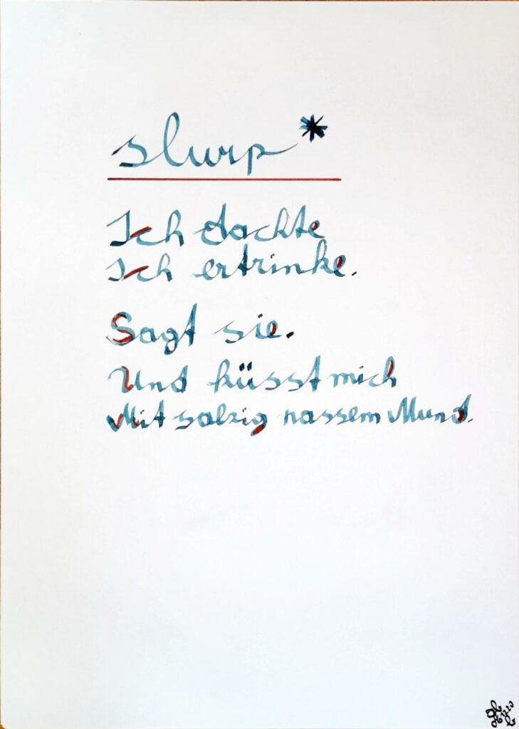 #39Plus3Poems - slurp - handschriftlich